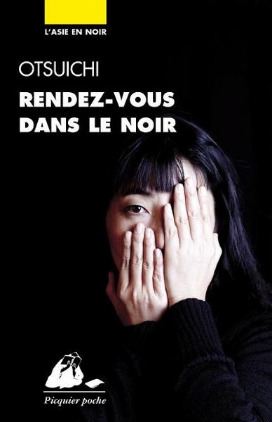 RENDEZ-VOUS DANS LE NOIR