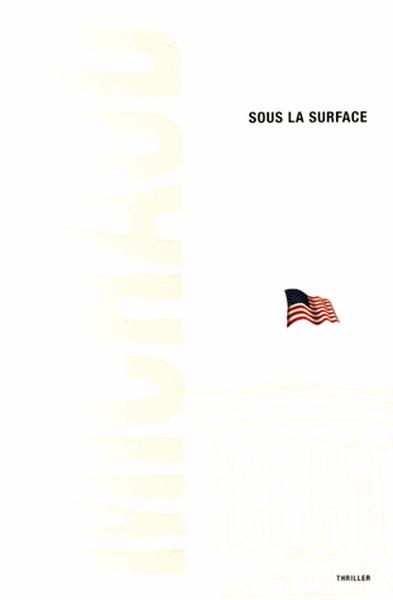 SOUS LA SURFACE