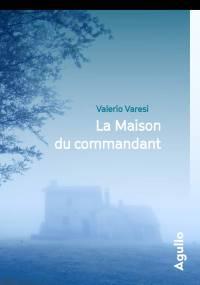 LA MAISON DU COMMANDANT